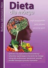 Dieta dla mózgu. Myśl pozytywnie, jedz zdrowo, uprawiaj sport