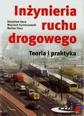 Inżyniernia ruchu drogowego. Teoria i praktyka