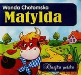 Matylda. Klasyka polska