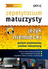 Repetytorium Maturzysty. Język niemiecki. Nowa matura na 100%
