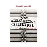 Wielka księga cenzury PRL w dokumentach