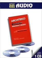 Architekci innowacyjności. Książka audio CD MP3