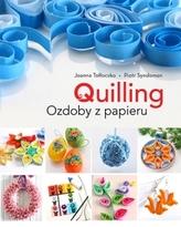 Quilling. Cuda z papieru