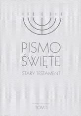 Pismo Święte. Stary Testament. Tom II