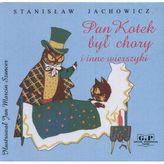 Pan Kotek był chory i inne wierszyki