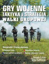 Gry wojenne - taktyka i strategia walki grupowej
