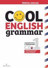 Cool English Grammar. Repetytorium z ćwiczeniami. Część 1