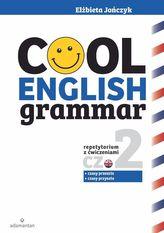 Cool English Grammar. Repetytorium z ćwiczeniami. Część 2