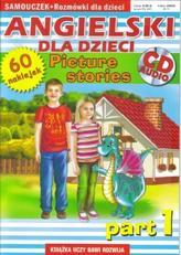 Angielski dla dzieci + CD. Picture stories. Part 1