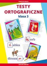 Testy ortograficzne. Klasa 3