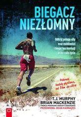 Biegacz niezłomny. Odkryj potęgę siły oraz mobilności i biegaj bez kontuzji przez całe życie