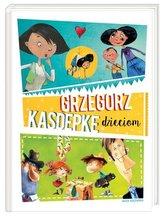 Grzegorz Kasdepke dzieciom