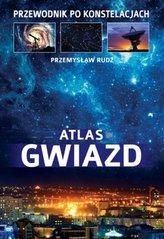 Atlas Gwiazd. Przewodnik po konstelacjach