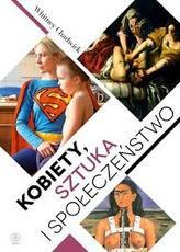 Kobiety, sztuka i społeczeństwo