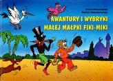 Awantury i wybryki małej małpki Fiki-Miki