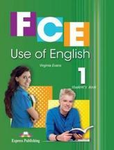 FCE Use of English 1. Student`s Book. Język angielski. Podręcznik