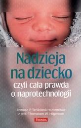 Nadzieja na dziecko, czyli cała prawda o naprotechnologii
