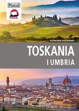 Toskania i Umbria. Przewodnik ilustrowany