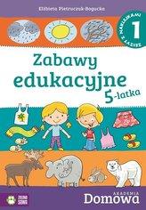 Domowa Akademia. Zabawy edukacyjne 5-latka cz.1
