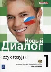 Nowyj Dialog. Szkoła ponadgimnazjalna. Część 1. Język rosyjski. Podręcznik + CD. Zakres podstawowy