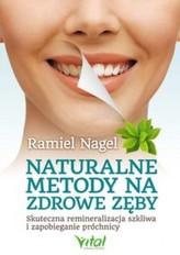 Naturalne metody na zdrowe zęby