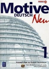 Motive Deutsch New 1. Liceum i technikum. Język niemiecki. Podręcznik. Poziom podstawowy