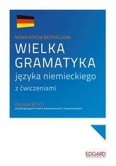 Wielka gramatyka języka niemieckiego z ćwiczeniami. Poziom A1-C1