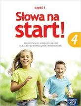 Słowa na start! Klasa 4. Szkoła podstawowa. Część 1. Język polski. Podręcznik