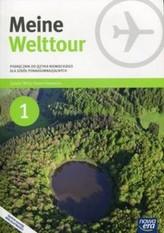 Meine Welttour. Szkoły ponadgimnazjalne. Część 1. Język niemiecki. Podręcznik + CD