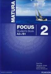 Matura Focus. Szkoły ponadgim. Część 2. Język angielski. Podręcznik + CD. Poziom A2+/B1 Wieloletni