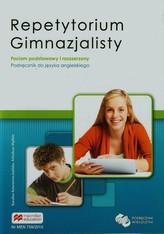 Repetytorium gimnazjalisty. Język angielski. Podręcznik. Poziom podstawowy i rozszerzony