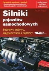 Silniki pojazdów samochodowych. Podstawy budowy, diagnozowania i naprawy. Podręcznik do nauki zawodu
