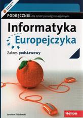 Informatyka Europejczyka. LO i technikum. Podręcznik. Zakres podstawowy