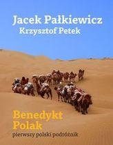 Benedykt Polak. Pierwszy polski podróżnik