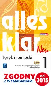 Alles Klar Neu. Szkoły ponadgimnazjalne. Podręcznik. Zakres podstawowy. Język niemiecki