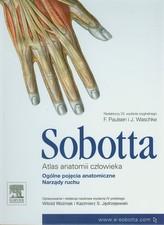 Atlas anatomii człowieka Sobotta. Tom 1.: Ogólne pojęcia anatomiczne. Narządy ruchu