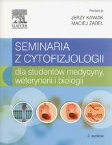 Seminaria z cytofizjologii dla studentów medycyny, weterynarii i biologii