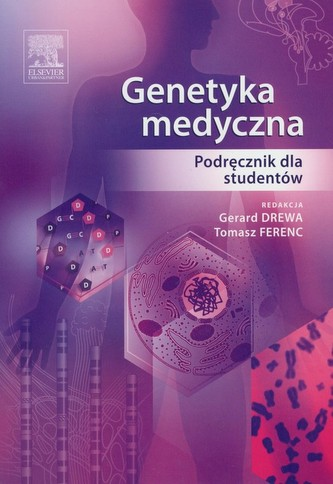 Genetyka medyczna. Podręcznik dla studentów