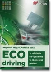 Eco driving w szkoleniu, na egzaminie, w codziennej jeździe