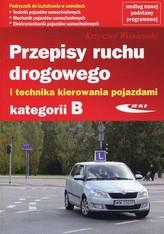 Przepisy ruchu drogowego i techniki kierowania kat. B