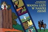 Wanda leży w naszej ziemi