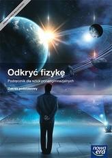 Fizyka. Odkryć Fizykę. Podręcznik. Zakres podstawowy. Szkoły ponadgimnazjalne
