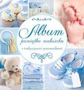 Pamiątka Maluszka. Album z tradycyjnymi rymowankami - niebieski