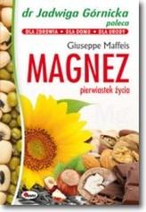 Magnez, pierwiastek życia