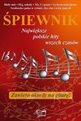 Śpiewnik.Największe polskie hity