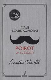 Małe szare komórki. Poirot w cytatach. Wersja polsko-angielska