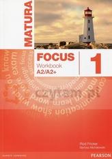 Matura focus 1 A2/A2+. Język angielski. Ćwiczenia