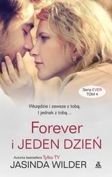 Forever i Jeden Dzień. Tom 4 serii Ever
