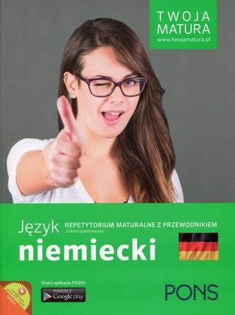 Twoja matura. Język niemiecki. Repetytorium maturalne