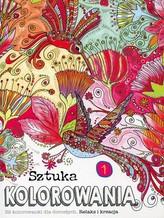 Sztuka kolorowania cz.1 32 kolorowanki dla dorosłych